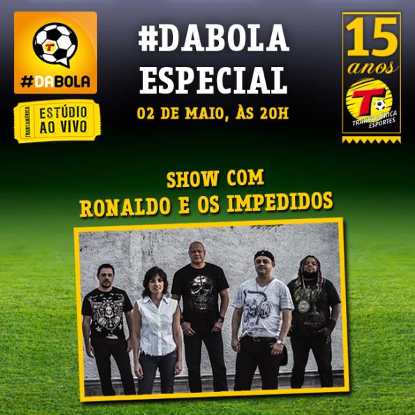#DaBola Especial